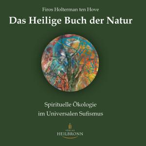 Spirituelle Ökologie im Universalen Sufismus