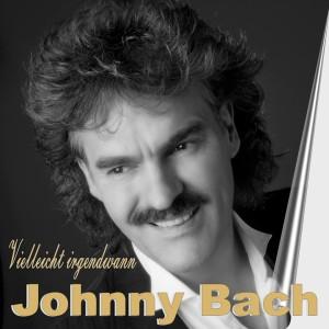 Johnny Bach - Vielleicht irgendwann