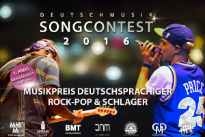 Deutschmusik Song Contest - Musikpreis deutschsprachiger Rock, Pop und Schlager - 2016