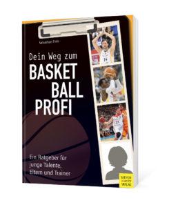 "Cover des Buchs ""Dein Weg zum Basketballprofi"""