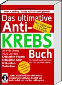 Anti-Krebs-218x300 Kleiner Verlag, großer Erfolg – Die besten Brustkrebs-Bücher: Platz 6 der Top 10 Bestseller. Das ultimative Anti-KREBS-Buch von Dantse Dantse
