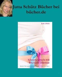3bild-240x300 Jutta Schütz bei bücher.de: Kinderwunsch mit Multiple Sklerose