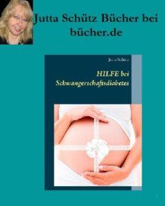 5bild-240x300 Jutta Schütz bei bücher.de: Hilfe bei Schwangerschaftsdiabetes