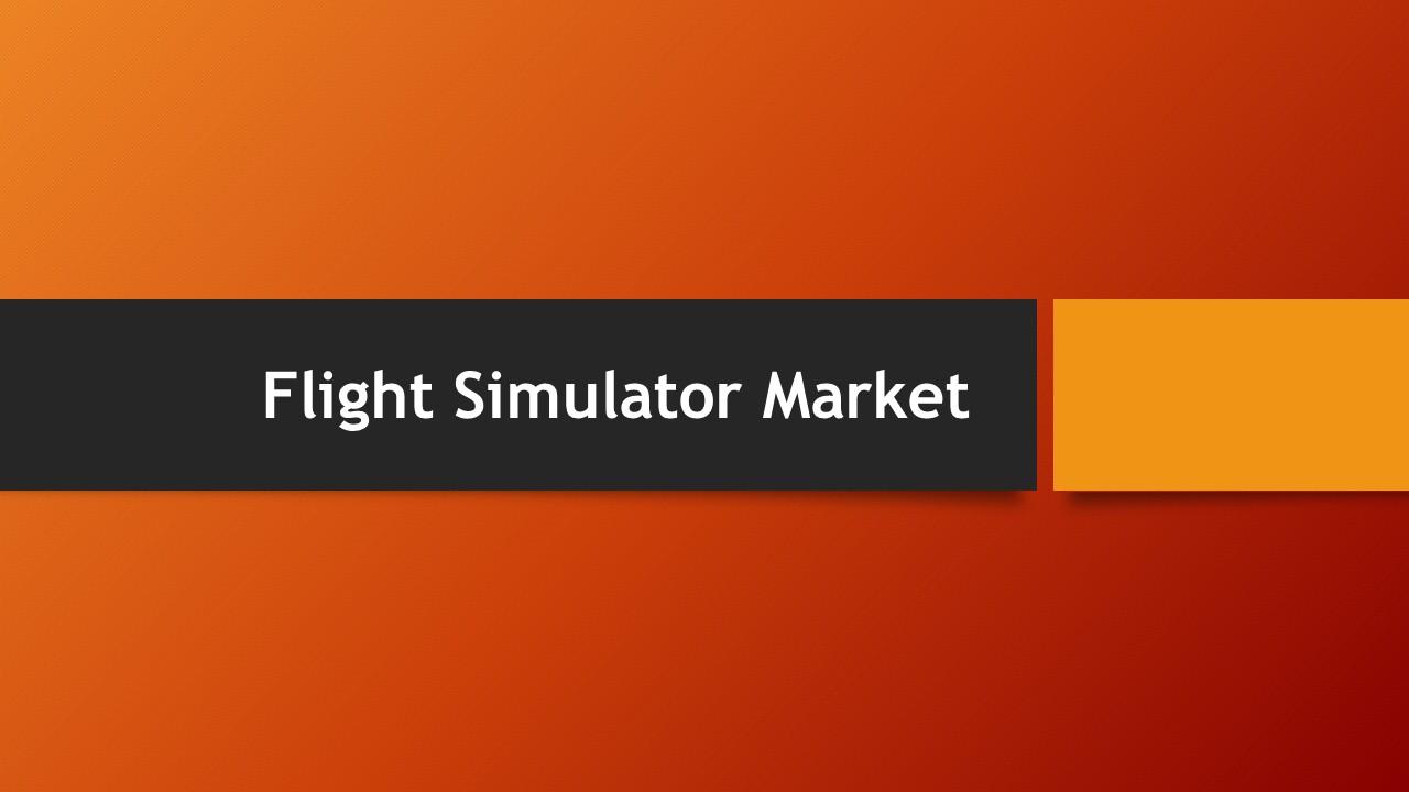 Flight Simulator Market