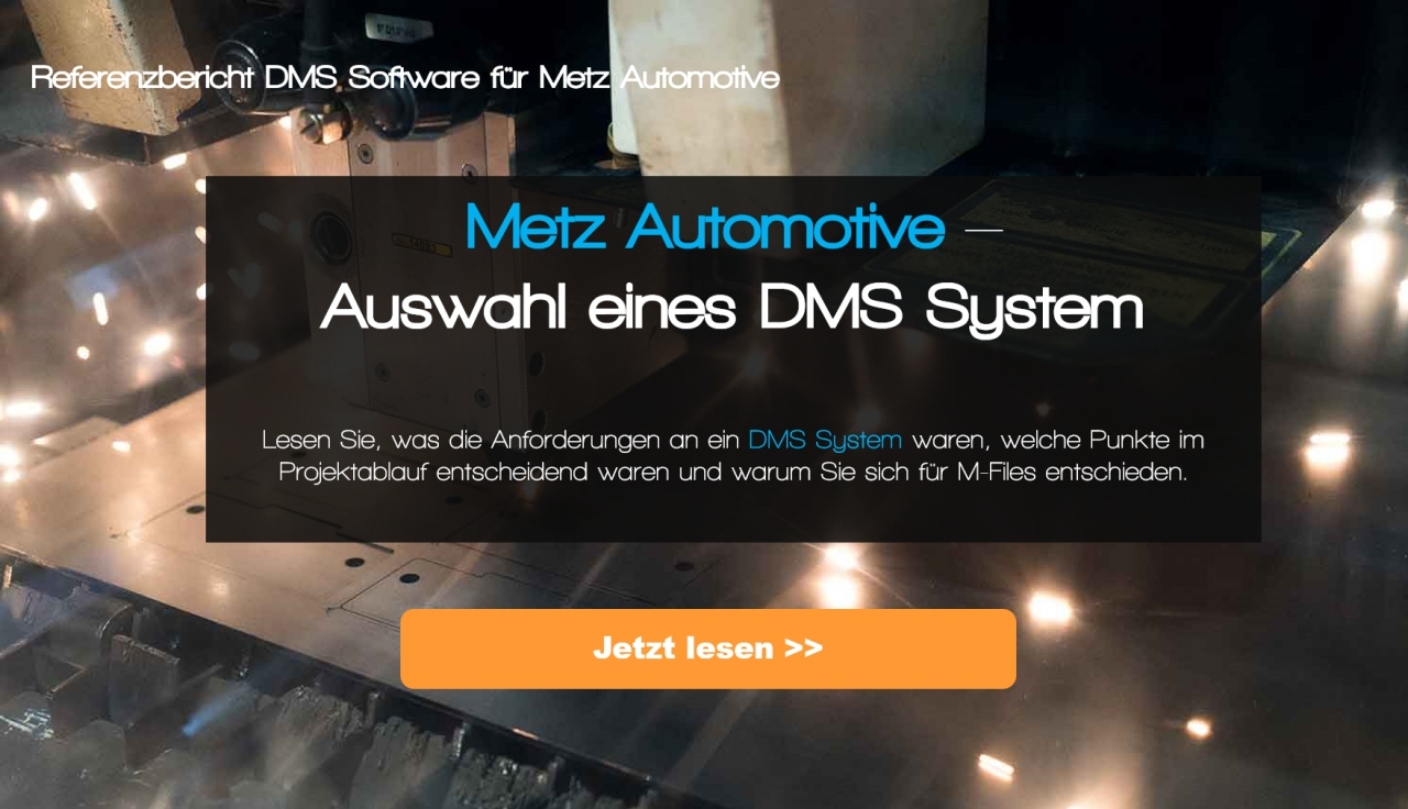 Dokumentenmanagementsystem bei Automobilzulieferer eingeführt.