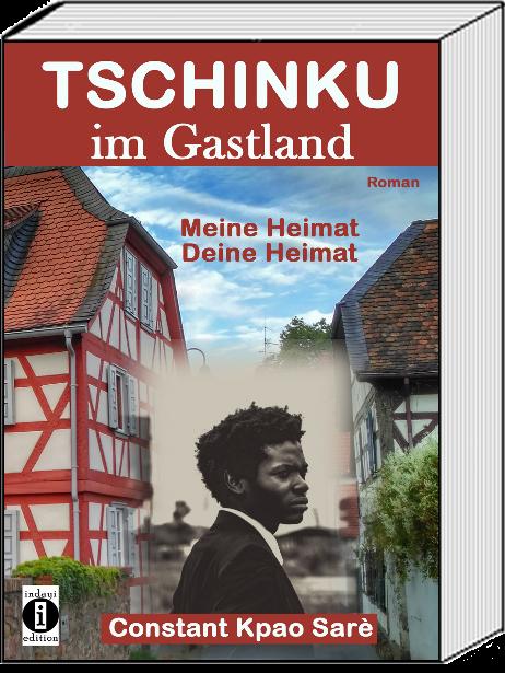 Was ist Heimat? Ein neuer Roman über die Frage: Kann ein zugewanderter Afrikaner Deutschland seine Heimat nennen?