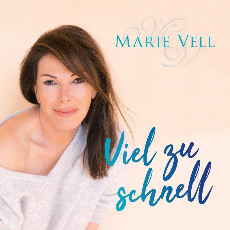 Marie Vell  – Viel zu schnell