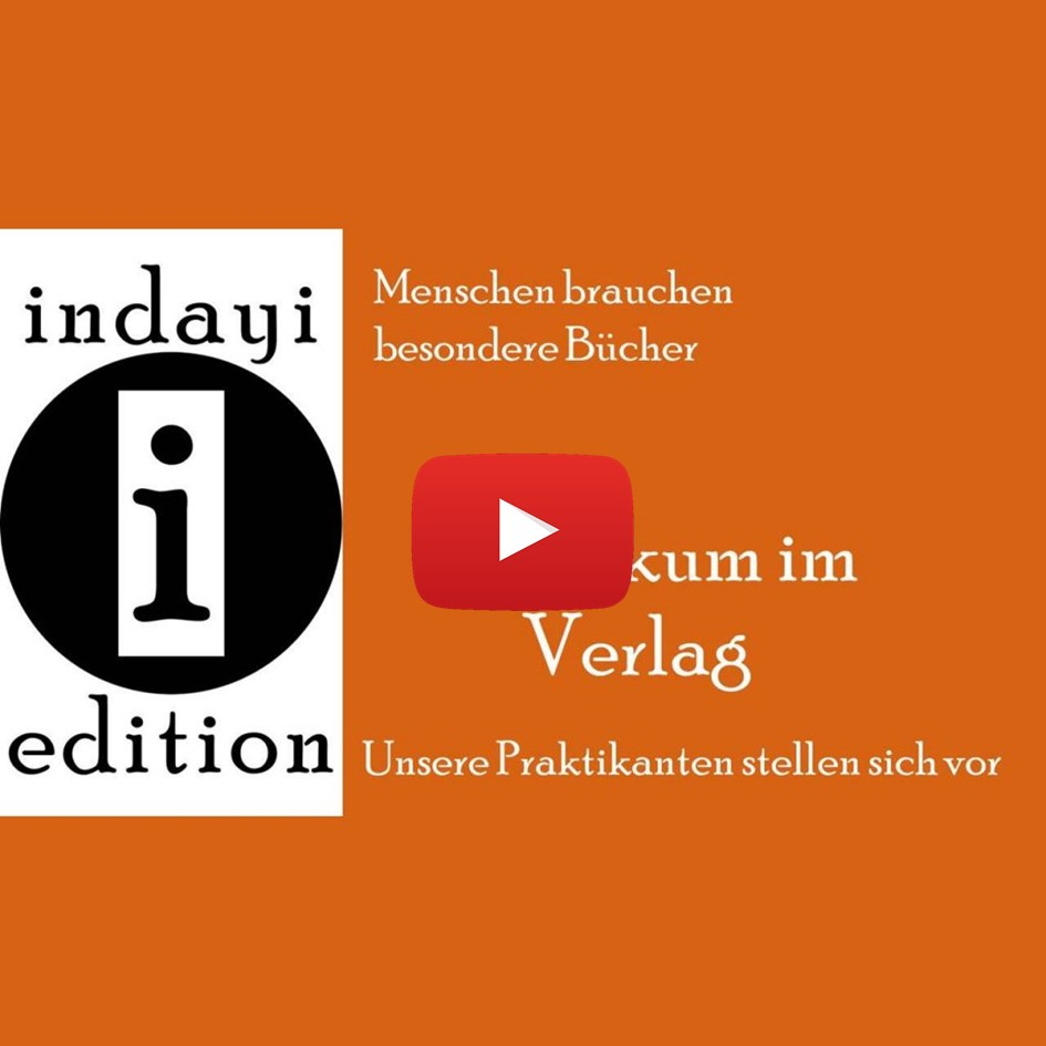 Praktikum im Verlag – Begrüßung und Verabschiedung der Praktikanten bei indayi edition