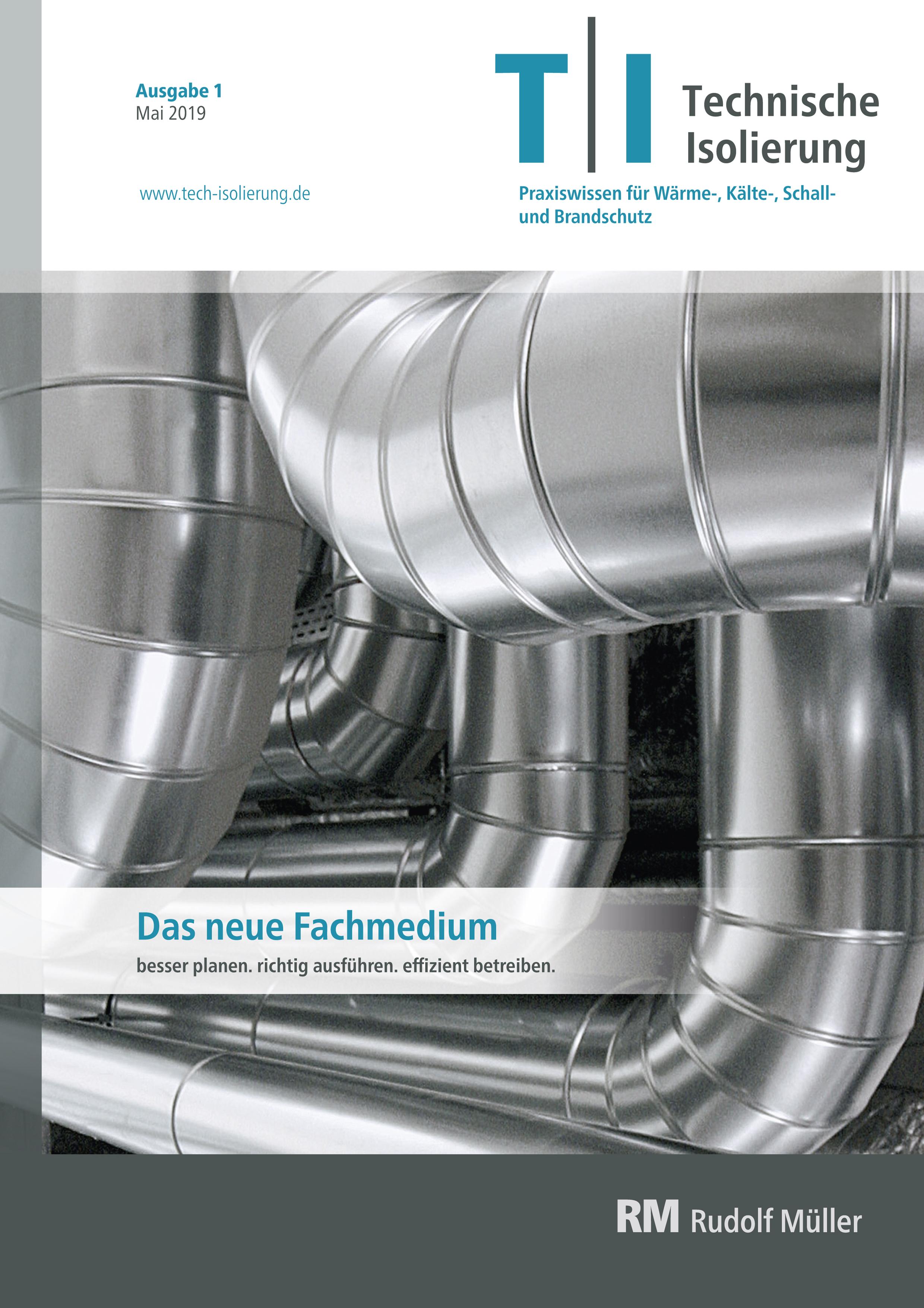 TI  Technische Isolierung: Neue Kommunikationsmarke für den Wärme-, Kälte-, Schall- und Brandschutz
