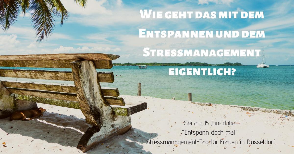 Entspann doch mal – Stressmanagement-Tag für Frauen