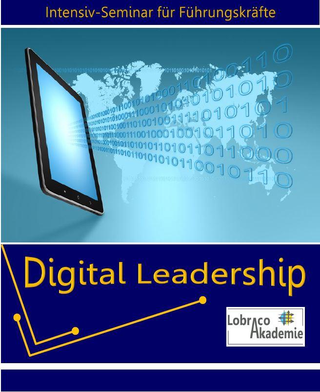 Digital Leadership – neues Seminar für Führungskräfte