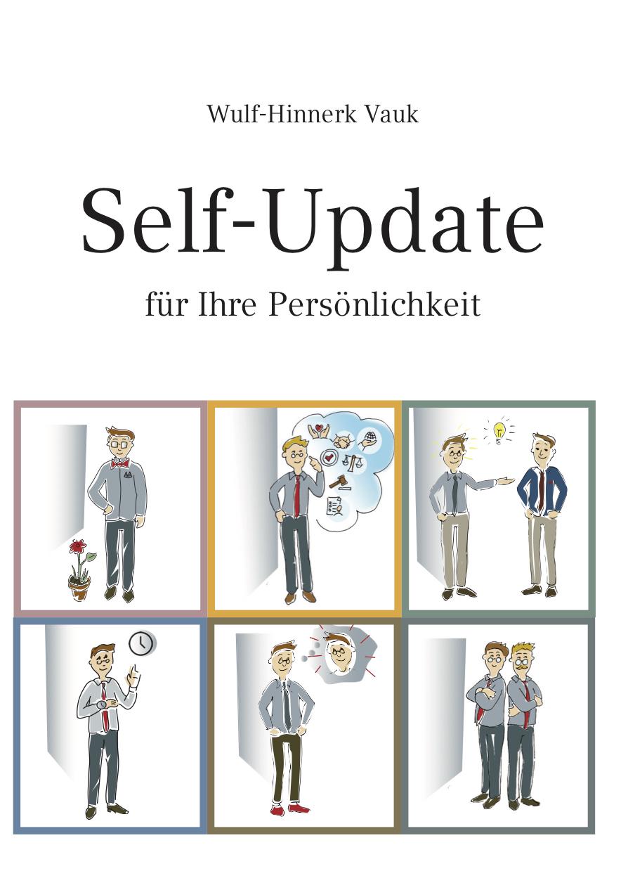 """Das """"Self-Update für Ihre Persönlichkeit"""""""