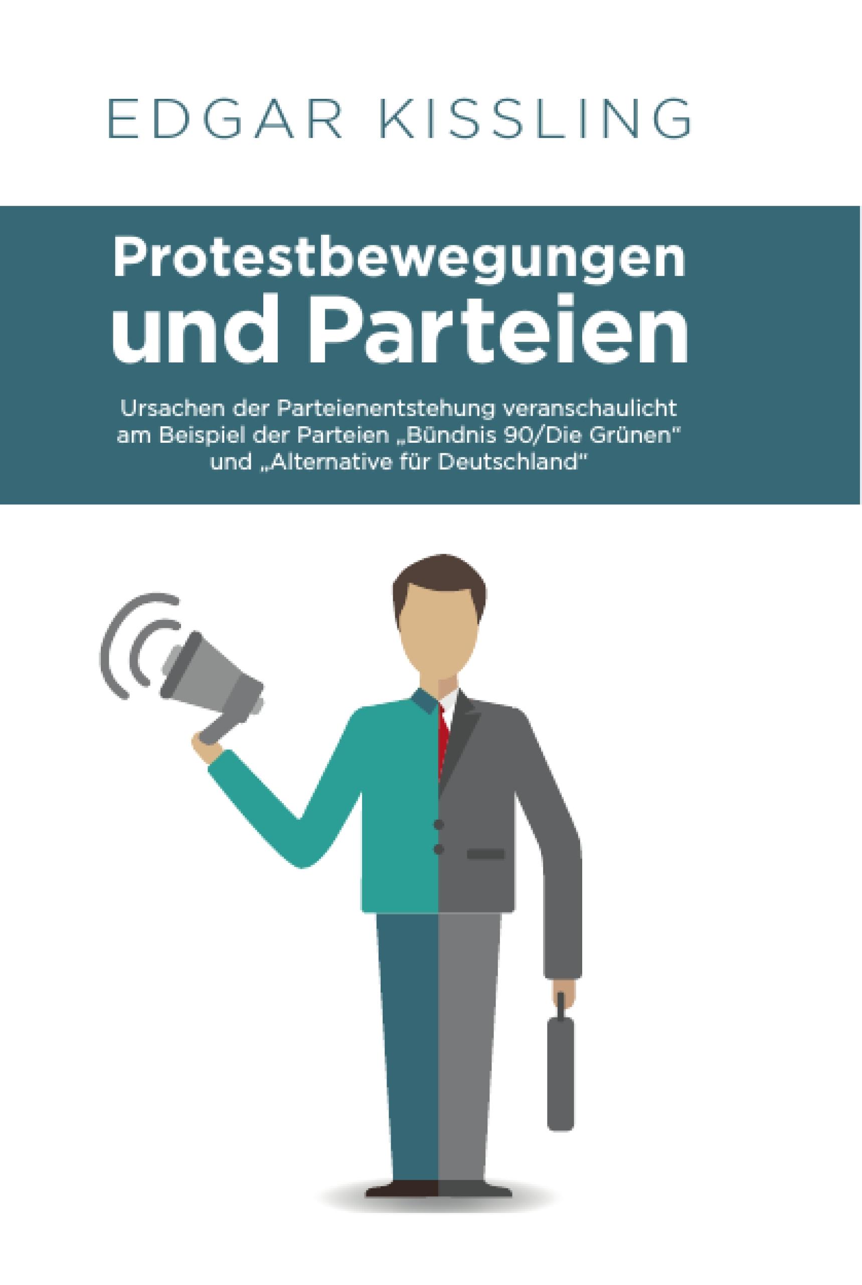 Protestbewegungen und Parteien