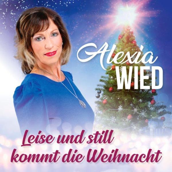 Leise und still kommt die Weihnacht zu Alexia Wied