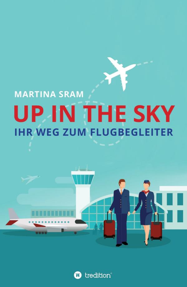 Up in the sky – Ratgeber für angehende Flugbegleiter