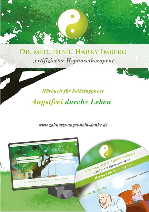 Selbsthypnose-Hörbuch: Angstfrei durchs Leben von Dr. Harry Imberg