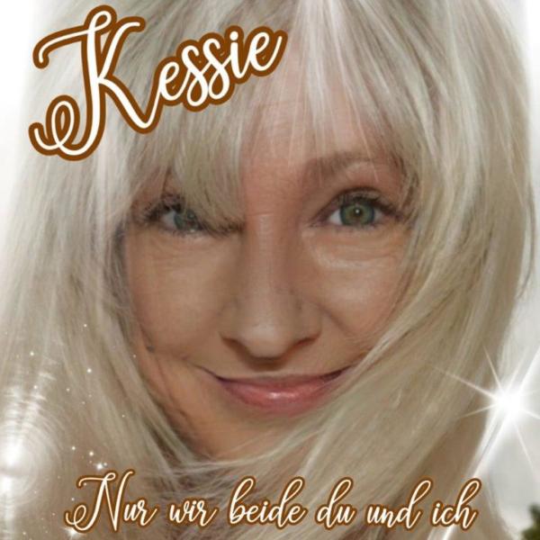 Nur wir beide Du und ich – das neue Lied von Kessie