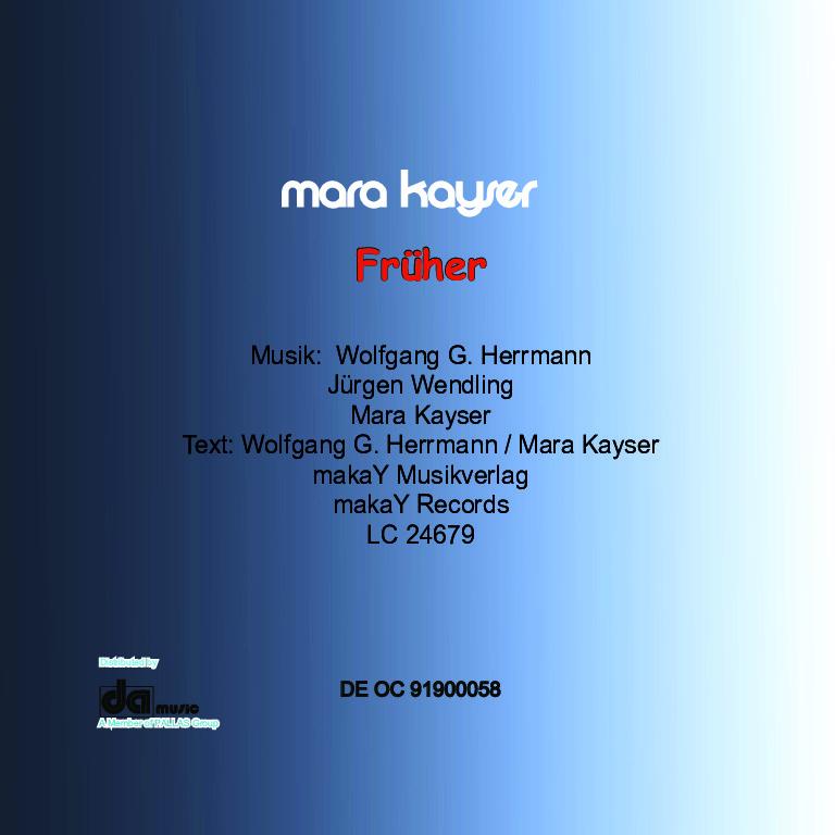 6-Frher-Cover-back Mara Kayser fragt in ihrer aktuellen Single WAR FRÜHER ALLES BESSER?